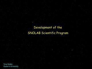 Development of the SNOLAB Scientific Program