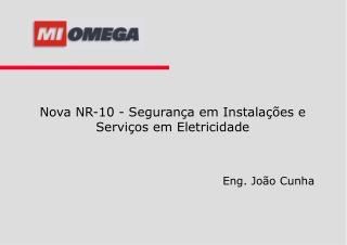 Nova NR-10 - Segurança em Instalações e Serviços em Eletricidade