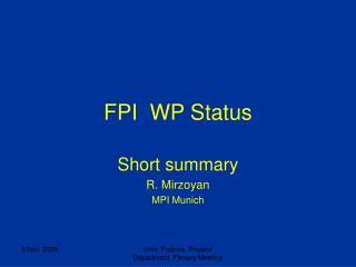 FPI WP Status