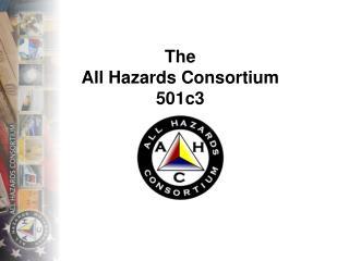 The All Hazards Consortium 501c3