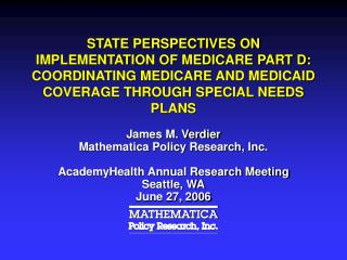 James M. Verdier Mathematica Policy Research, Inc. AcademyHealth Annual Research Meeting