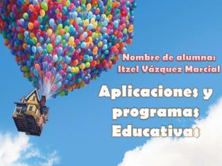Aplicaciones y programas Educativas