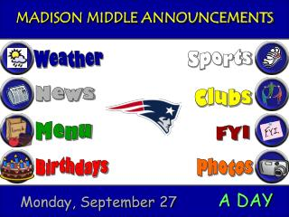 MADISON MIDDLE ANNOUNCEMENTS