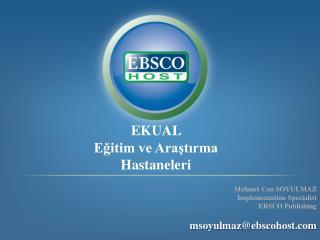 EKUAL Eğitim ve Araştırma Hastaneleri
