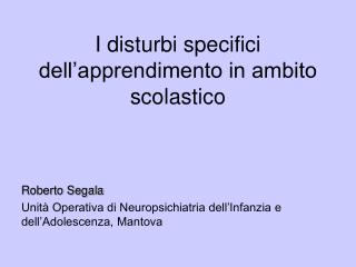 I disturbi specifici dell'apprendimento in ambito scolastico