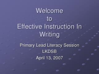 Welcome  to  Effective Instruction In Writing