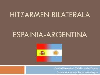 HITZARMEN BILATERALA ESPAINIA- aRGENTINA