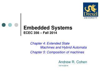 Embedded Systems ECEC 356 – Fall 2014
