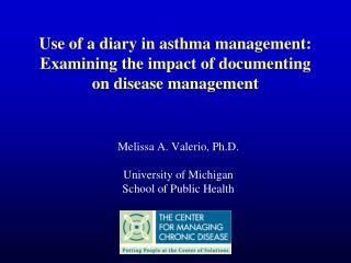 Use of a diary in asthma management: Examining the impact of documenting on disease management