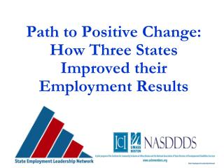 Path to Positive Change:  How Three States Improved their Employment Results