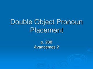 Double Object Pronoun Placement
