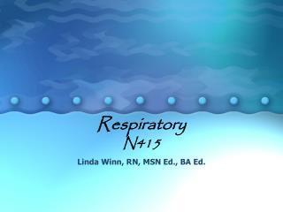 Respiratory N415