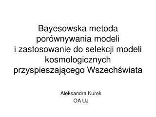 Aleksandra Kurek OA UJ