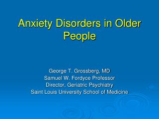 Anxiety Disorders in Older People