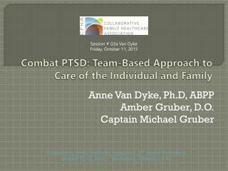 Combat PTSD: Team-Based Approach to Care of the Individual and Family