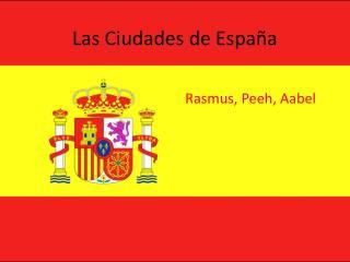 Las Ciudades de España