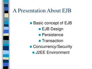 A Presentation About EJB