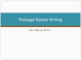 Passage-Based Writing