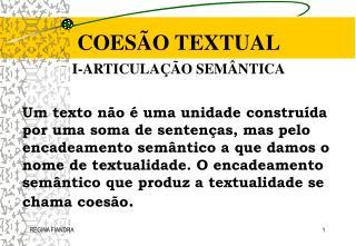 COESÃO TEXTUAL I-ARTICULAÇÃO SEMÂNTICA