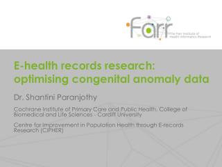 E-health  records research : optimising congenital anomaly  data