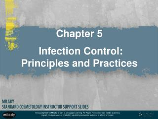 Chapter 5  Infection Control:  Principles and Practices