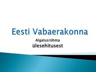 Eesti Vabaerakonna