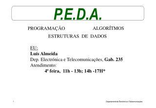 P.E.D.A.