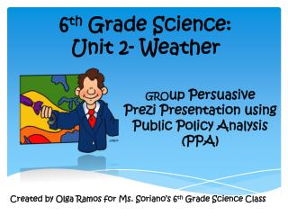 6 th  Grade Science: Unit 2- Weather