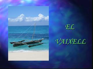 EL VAIXELL
