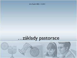…základy pastorace