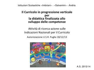 Istituzioni Scolastiche «Imbriani» - «Salvemini» - Andria