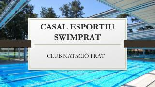 CASAL ESPORTIU SWIMPRAT