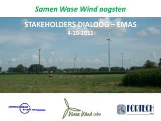 Samen Wase Wind oogsten