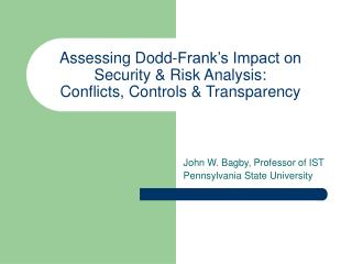 Assessing Dodd-Frank's Impact on Security & Risk Analysis: Conflicts, Controls & Transparency