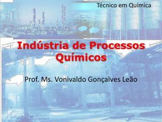 Indústria de Processos Químicos