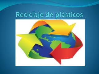 R eciclaje de plásticos