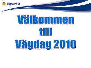 Välkommen till Vägdag 2010