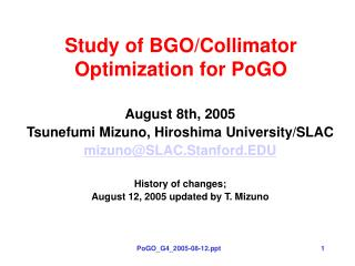 Study of BGO/Collimator Optimization for PoGO