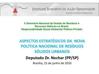 ASPECTOS ESTRATÉGICOS DA NOVA POLÍTICA NACIONAL DE RESÍDUOS SÓLIDOS URBANOS