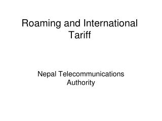 Roaming and International Tariff