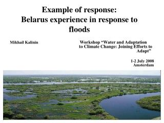 Example of response:  Belarus experience in response to floods
