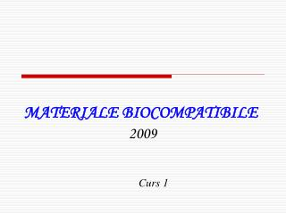 MATERIALE BIOCOMPATIBILE 200 9