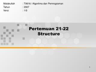 Pertemuan 21-22 Structure