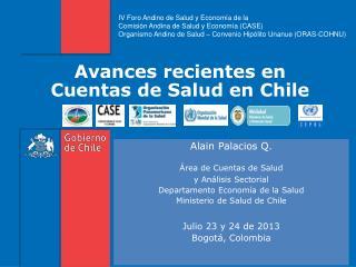 Avances recientes en Cuentas de Salud en Chile