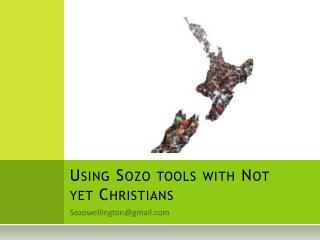 Using Sozo tools with Not yet Christians