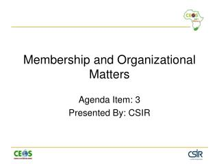 Membership and Organizational Matters