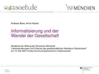 Informatisierung und der Wandel der Gesellschaft