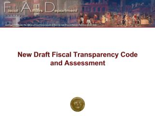 New Draft Fiscal Transparency Code and Assessment