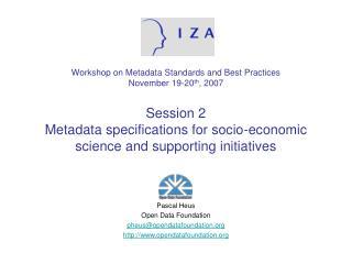 Pascal Heus Open Data Foundation pheus@opendatafoundation opendatafoundation