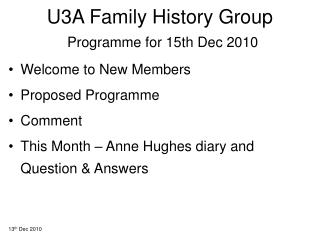 U3A Family History Group Programme for 15th Dec 2010